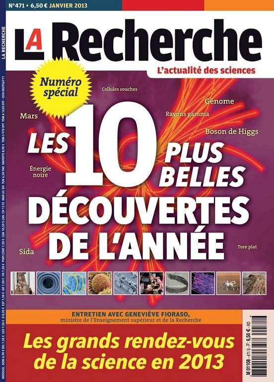 La Recherche N°471 Janvier 2013